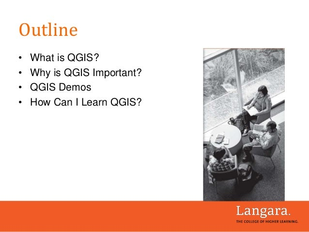 Outline • What is QGIS? • Why is QGIS Important? • QGIS Demos • How Can I Learn QGIS?