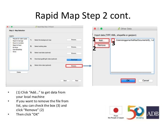 """Rapid Map Step 2 cont. • (1) Click """"Add…"""" to get data from your local machine • If you want to remove the file from list, ..."""
