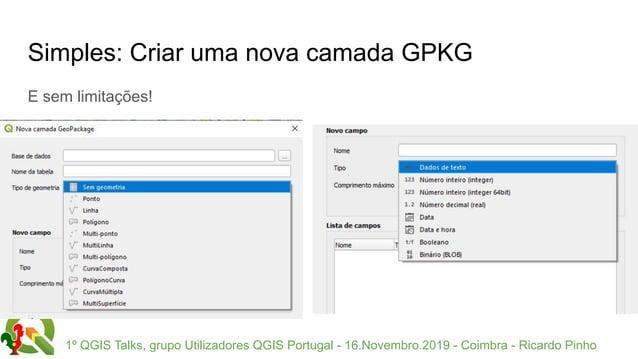 1º QGIS Talks, grupo Utilizadores QGIS Portugal - 16.Novembro.2019 - Coimbra - Ricardo Pinho Simples: Criar uma nova camad...
