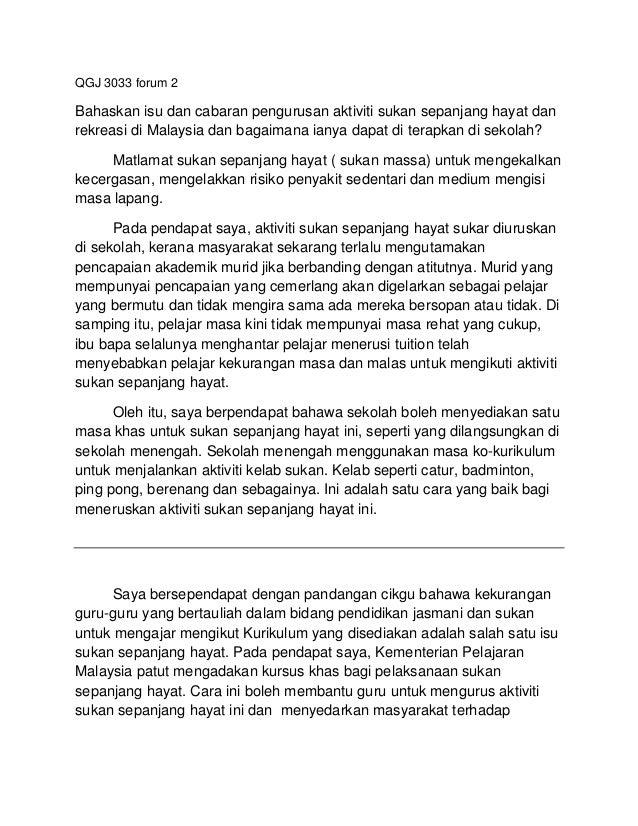 QGJ 3033 forum 2  Bahaskan isu dan cabaran pengurusan aktiviti sukan sepanjang hayat dan rekreasi di Malaysia dan bagaiman...