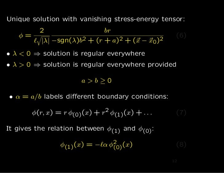Unique solution with vanishing stress-energy tensor:         2                 br   φ=                                    ...