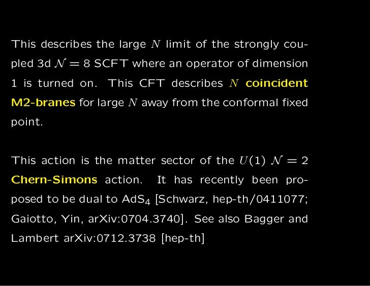 This describes the large N limit of the strongly cou-pled 3d N = 8 SCFT where an operator of dimension1 is turned on. This...