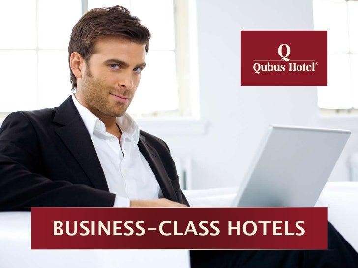 BUSINESS-CLASS HOTELS