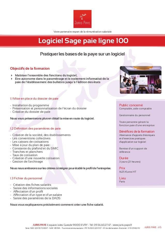 Votre partenaire expert de la rémunération salariale  Logiciel Sage paie ligne 100  Pratiquer les bases de la paye sur un ...