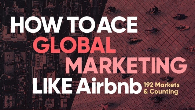 HOW ? In just , Airbnb got into …. 8YEARS 190+ 34000 2M+ COUNTRIES CITIES HOMES