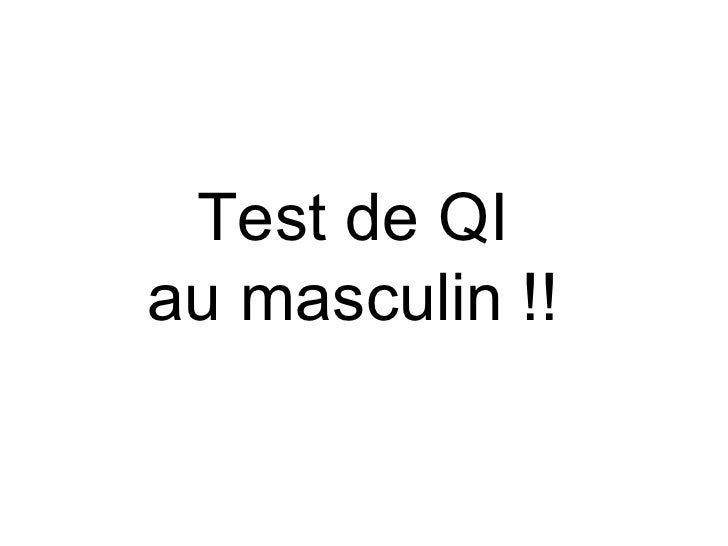 Test de QI au masculin !!
