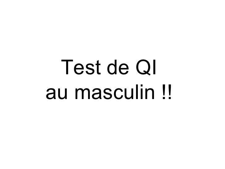Test de QI au masculin !!