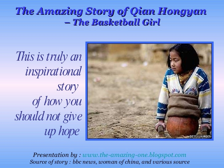 This is truly an inspirational story  of how you should not give up hope  The Amazing Story of Qian Hongyan  –  The Basket...