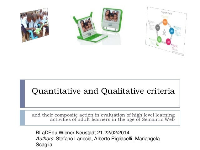 Quantitative and Qualitative criteria and their composite action in evaluation of high level learning activities of adult ...