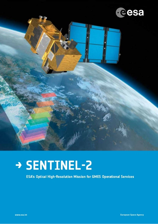 → Sentinel-2 ESA's Optical High-Resolution Mission for GMES Operational Services