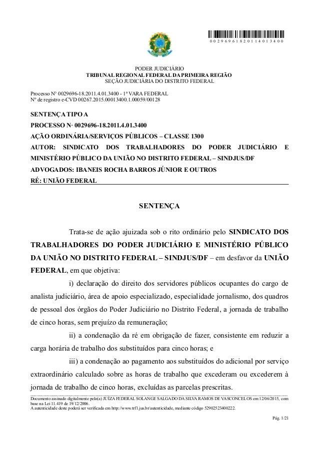 0 0 2 9 6 9 6 1 8 2 0 1 1 4 0 1 3 4 0 0 PODER JUDICIÁRIO TRIBUNAL REGIONAL FEDERAL DA PRIMEIRA REGIÃO SEÇÃO JUDICIÁRIA DO ...