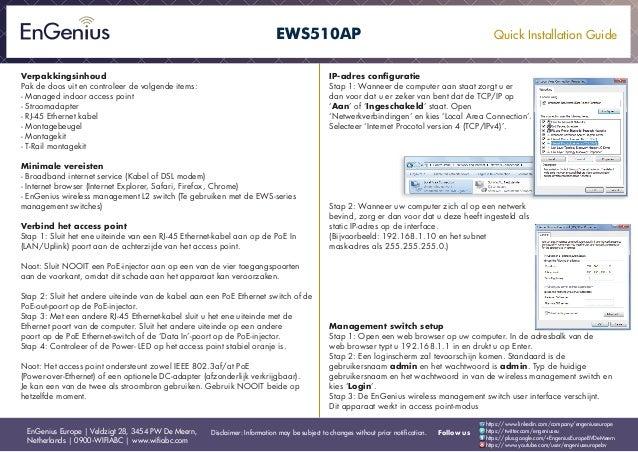 Quick Installation Guide EnGenius Europe | Veldzigt 28, 3454 PW De Meern, Netherlands | 0900-WIFIABC | www.wifiabc.com Dis...
