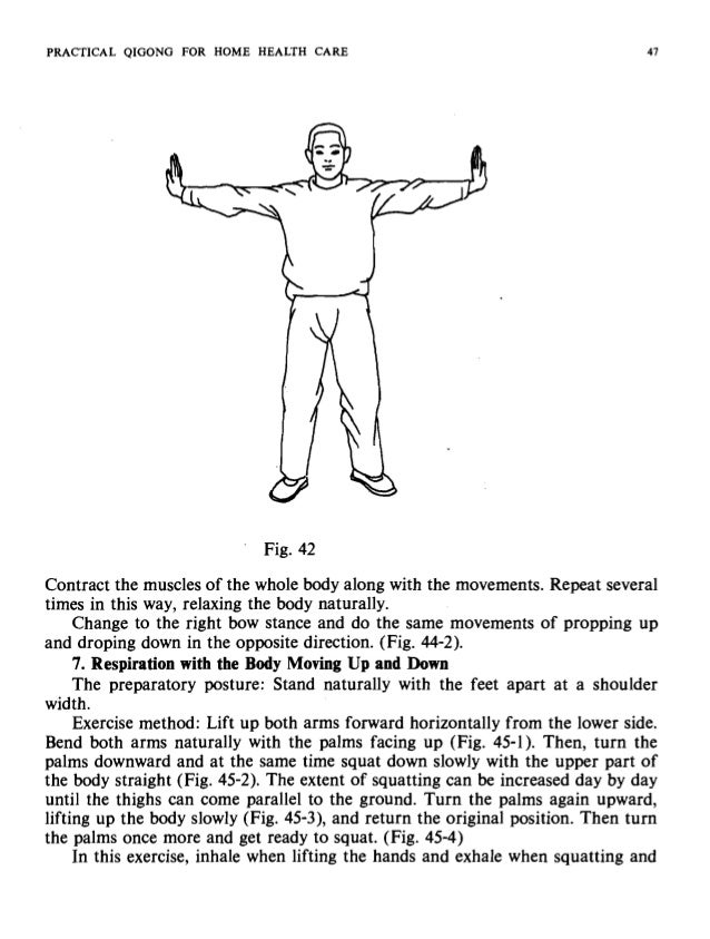 48 PRACTICAL QIGONG FOR HOME HEALTH CARE turning the hands. Repeat many times in this way. The waist can be strengthened, ...