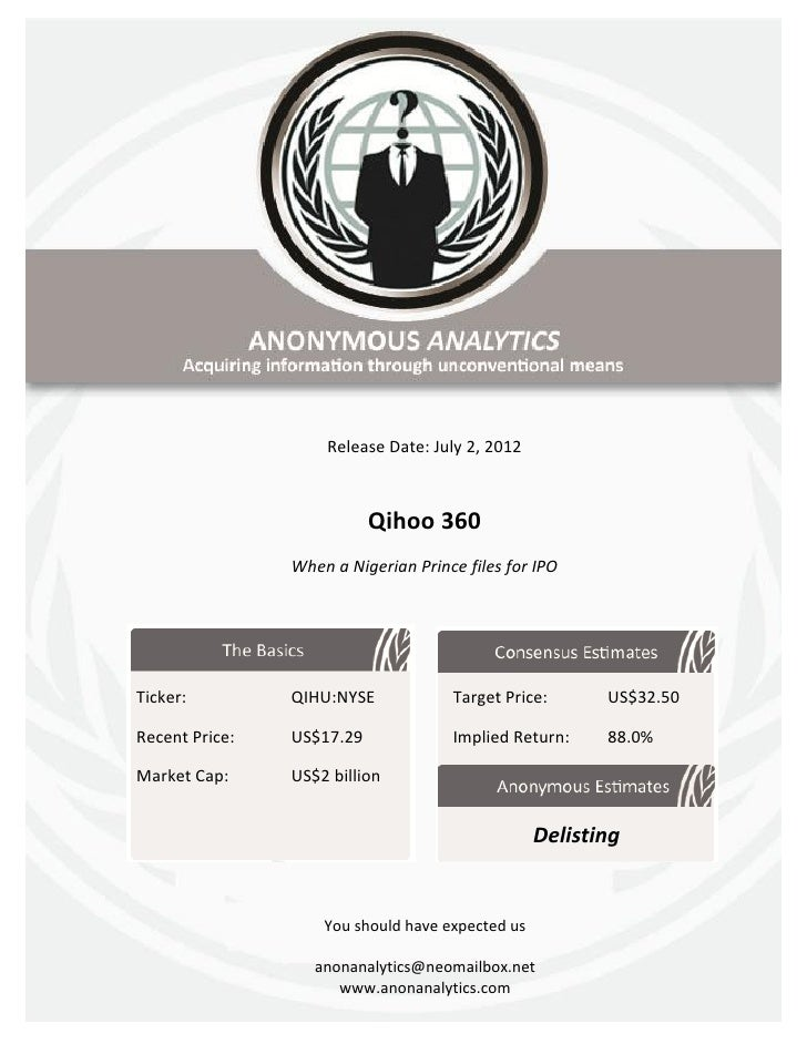 Release Date: July 2, 2012                           Qihoo 360                When a Nigerian Prince files for IPOTicker: ...