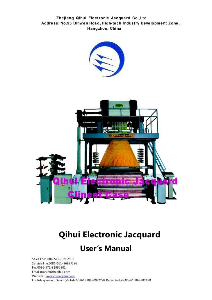 Zhejiang Qihui Electronic Jacquard Co.,Ltd.       Address: No.95 Binwen Road, High-tech Industry Development Zone,        ...