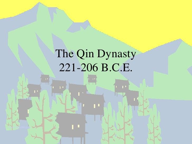 The Qin Dynasty221-206 B.C.E.<br />Ben.needle@cobbk12.org<br />