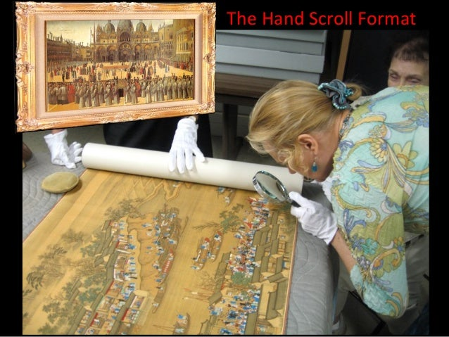 The Hand Scroll Format