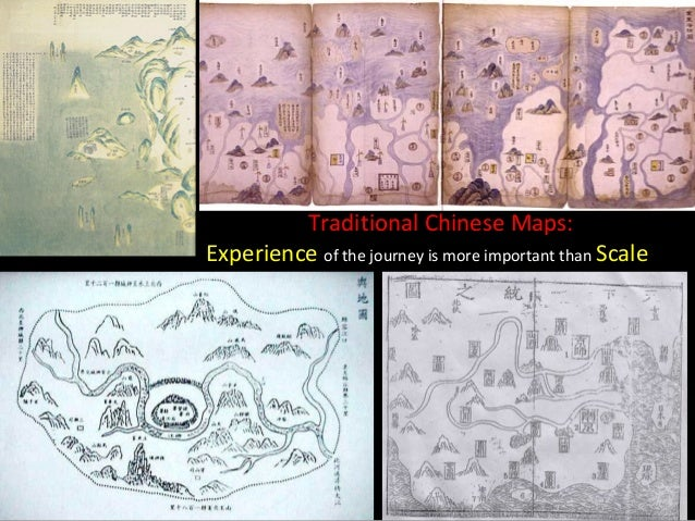 Traditional Chinese Maps:Experience of the journey is more important than Scale