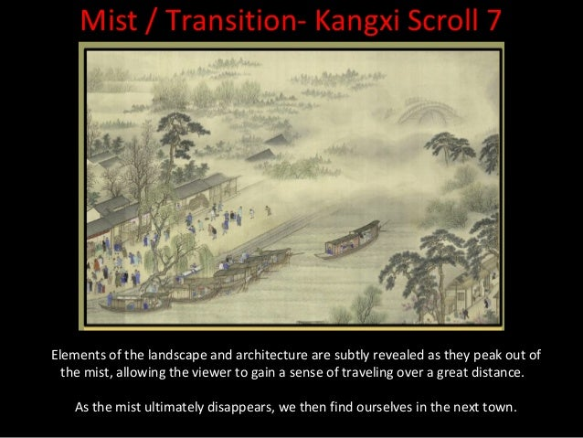 Mist / Transition- Kangxi Scroll 3Wang Hui shows travelers disappearing into the mist as they embark upon a long          ...