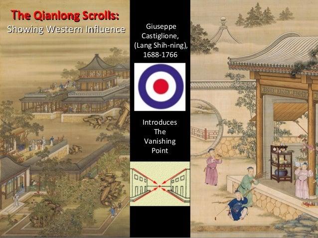 Influence of Western Perspective in          Qianlong Scrolls    Qianlong Scroll Number 4 by   Xu Yang