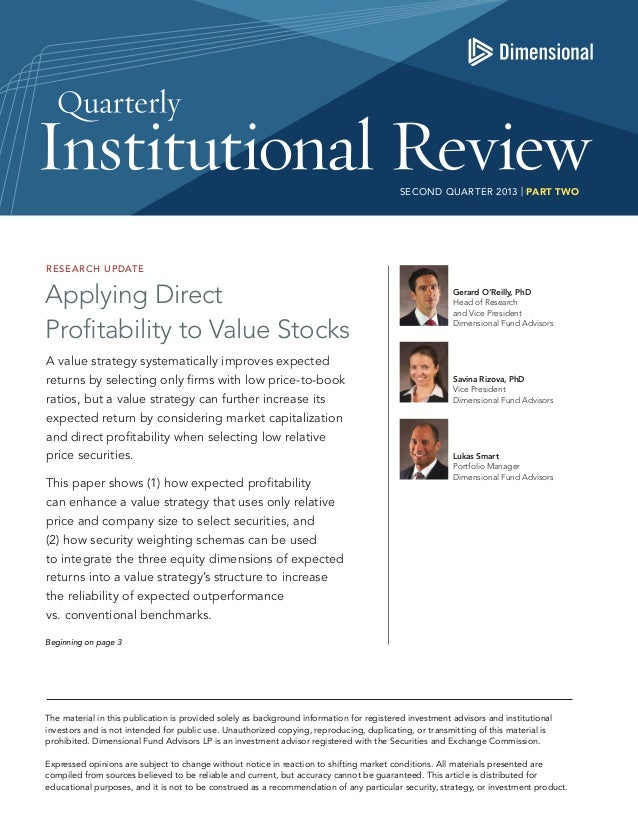 SECOND QUARTER 2013 | PART TWO  RESE ARCH UPDATE  Applying Direct Profitability to Value Stocks A value strategy systemati...