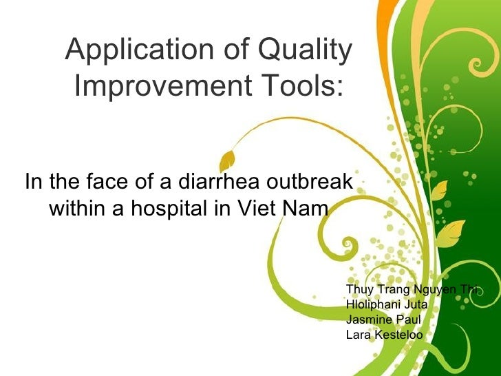 Application of Quality    Improvement Tools:In the face of a diarrhea outbreak   within a hospital in Viet Nam            ...