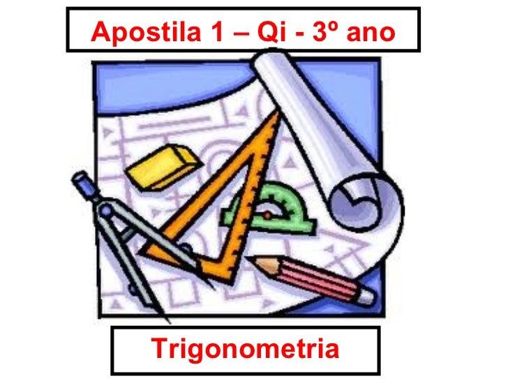 Apostila 1 – Qi - 3º ano Trigonometria