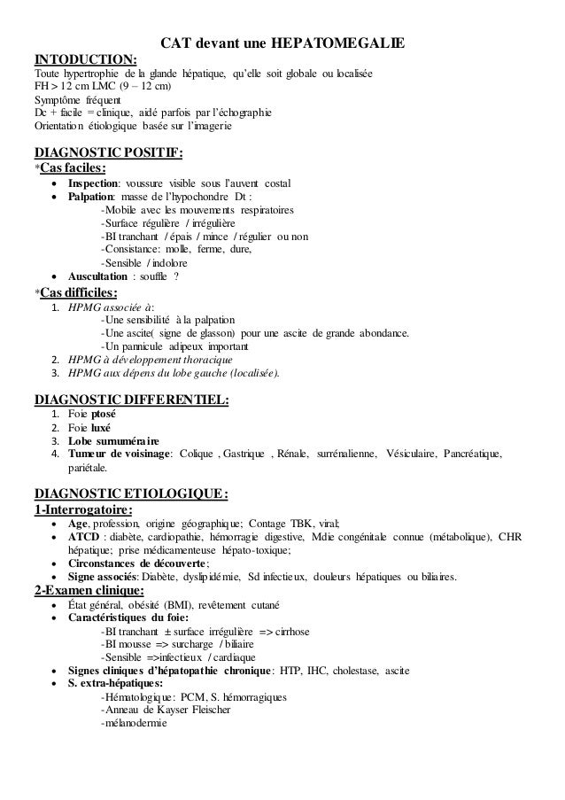 CAT devant une HEPATOMEGALIE INTODUCTION: Toute hypertrophie de la glande hépatique, qu'elle soit globale ou localisée FH ...