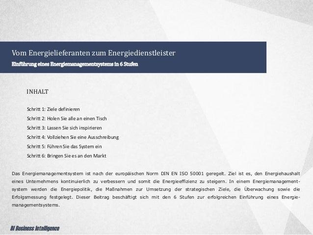 Vom Energielieferanten zum Energiedienstleister Einführung eines Energiemanagementsystems in 6 Stufen Das Energiemanagemen...