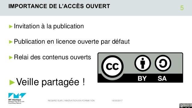 IMPORTANCE DE L'ACCÈS OUVERT ►Invitation à la publication ►Publication en licence ouverte par défaut ►Relai des contenus o...