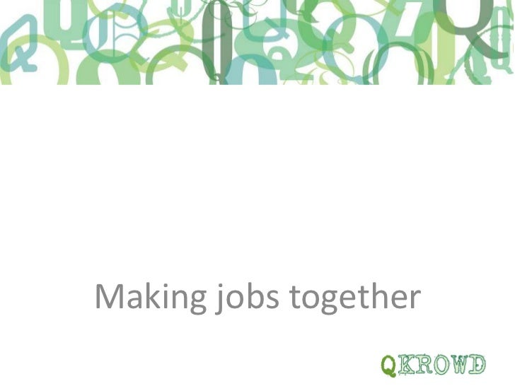 Making jobs together