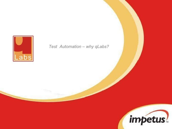 Test  Automation – why qLabs?