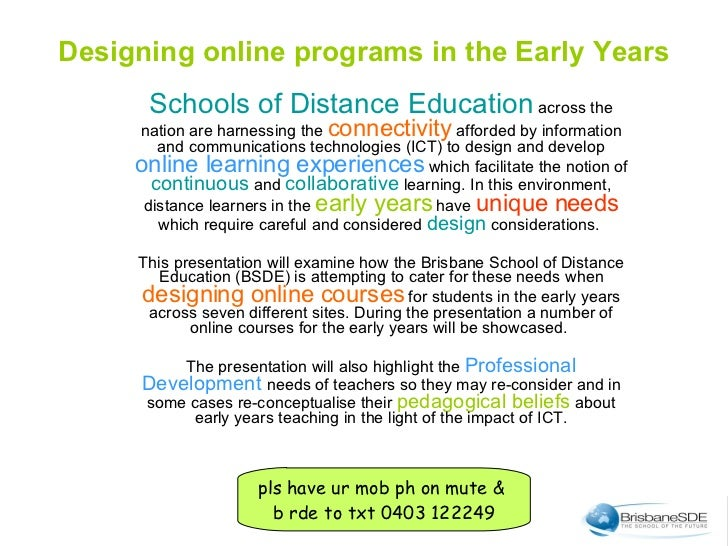 Schools of Distance Education  across the nation are harnessing the  connectivity  afforded by information and communicati...