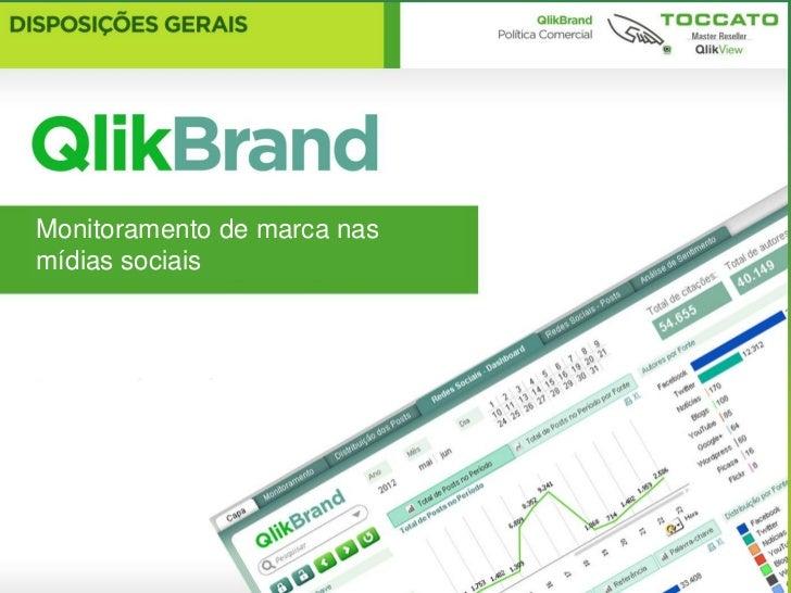 QlikBrandMonitoramento de marca nas nas mídias socias     Monitoramento de marcas     com QlikView!mídias sociais