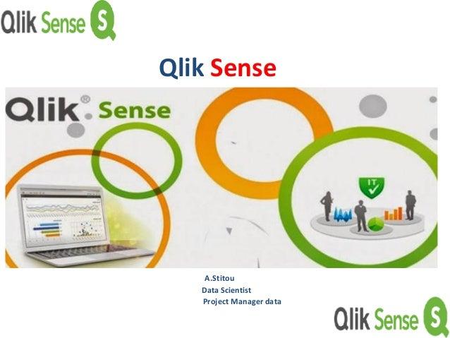 Qlik Sense A.Stitou Data Scientist Project Manager data