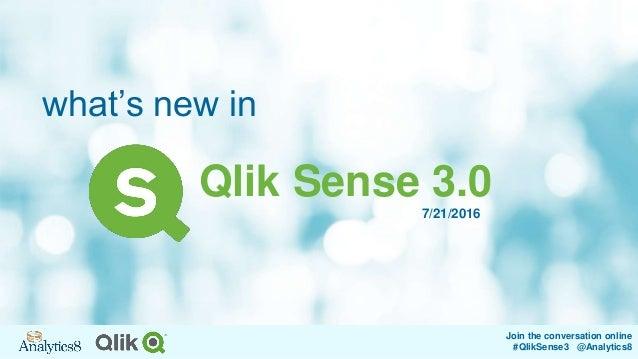 What's New With Qlik Sense 3 0?