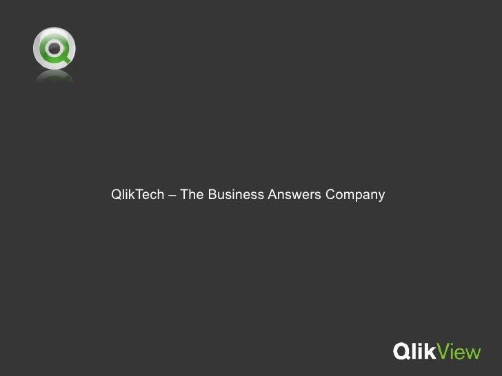 QlikTech – The Business Answers Company