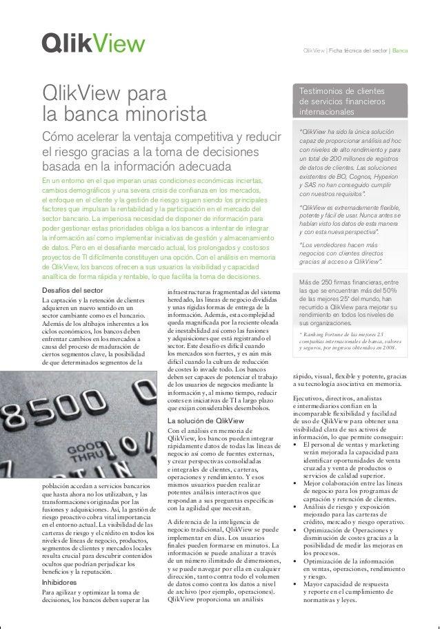 QlikView | Ficha técnica del sector | BancaDesafíos del sectorLa captación y la retención de clientesadquieren un nuevo se...