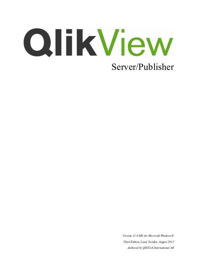 Server/Publisher            Version 11.0 SR2 for Microsoft Windows® Third Edition, Lund, Sweden, August 2012 Au...