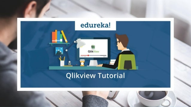 QlikView Tutorial For Beginners | What Is QlikView | Qlikview Tutoria…