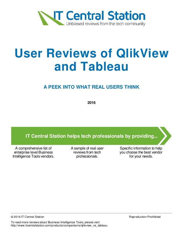 Qlik view vs  tableau report from it central station 2016 01 04