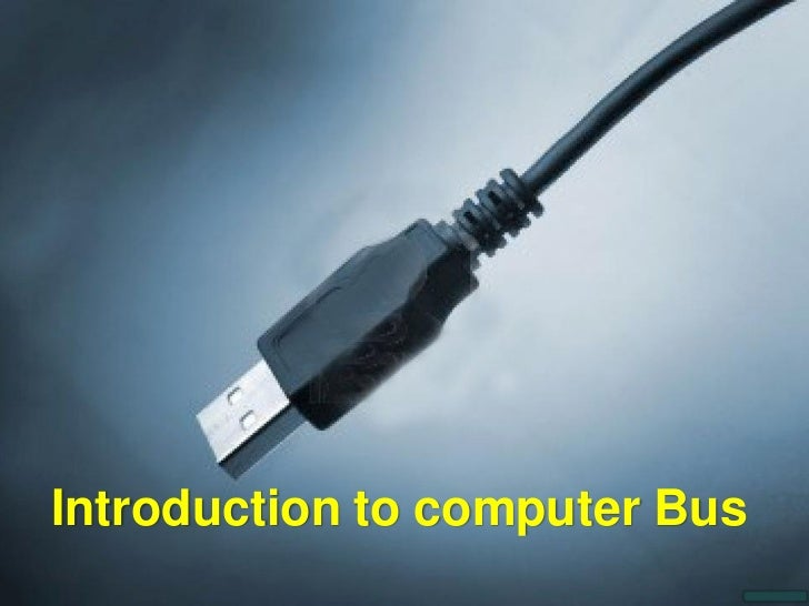 Introduction to computer Bus