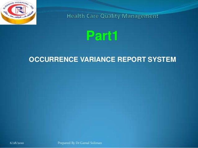 Quality Health Occurence-Variance Report-Part 1.ppt Slide 3