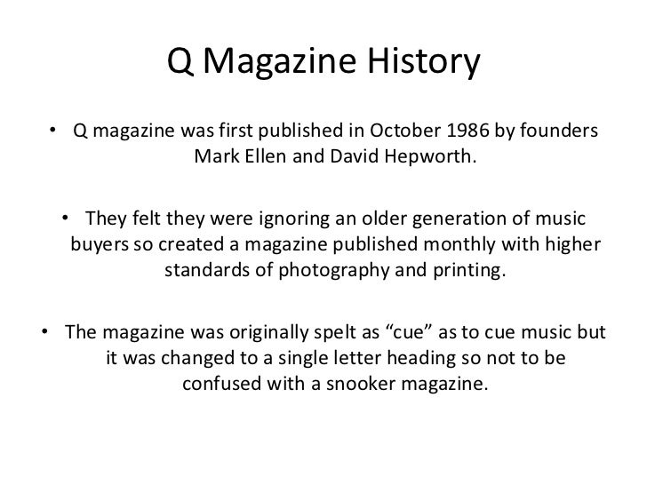 Q Magazine Readership Powerpoint