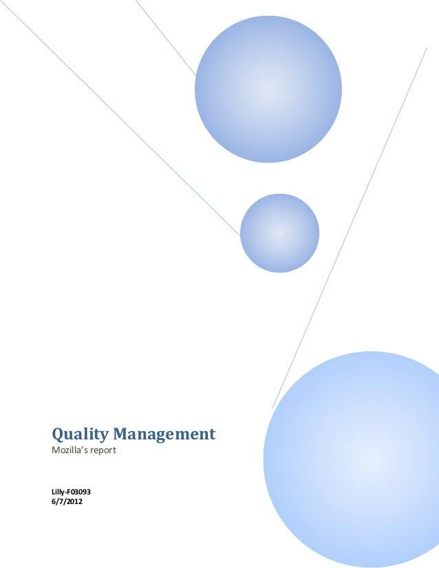 Quality ManagementMozilla's reportLilly-F030936/7/2012