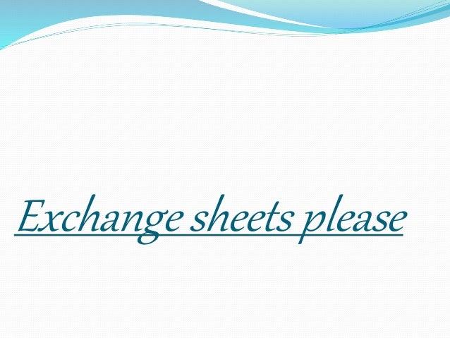 Exchange sheets please