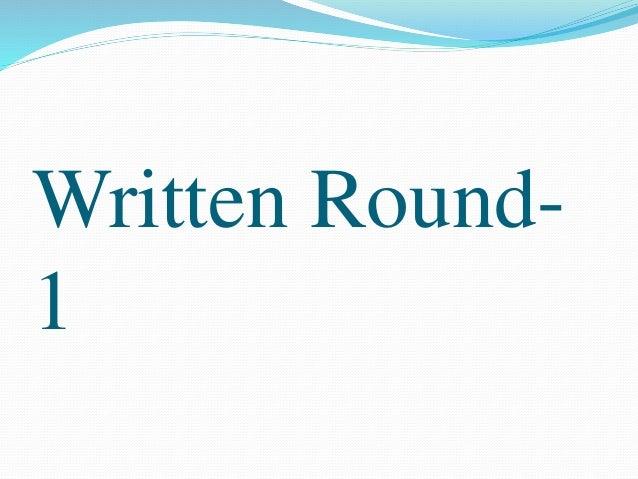 Written Round-  1