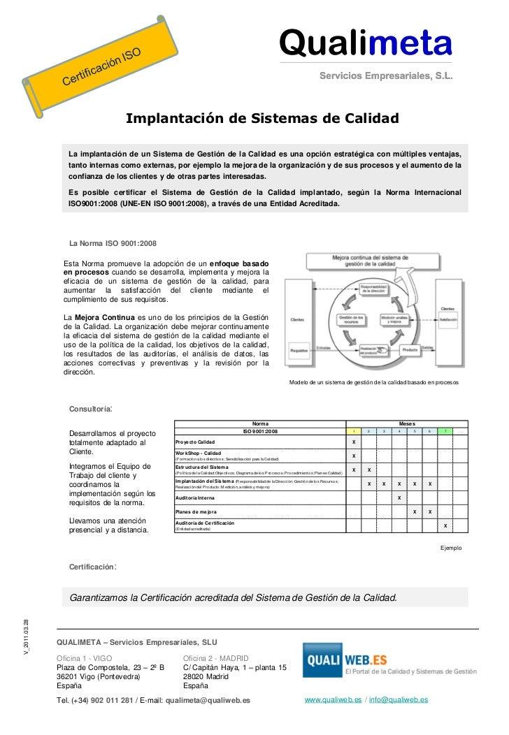 Implantación de Sistemas de Calidad                  La implantación de un Sistema de Gestión de la Calidad es una opción ...