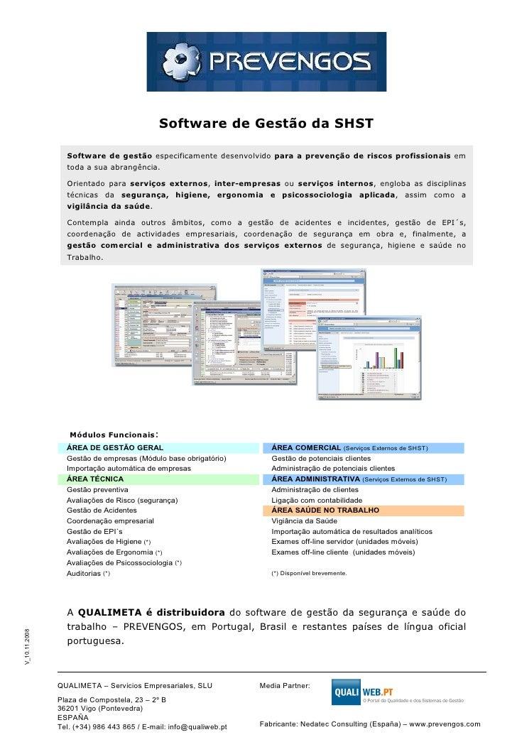 Software de gestão  especificamente desenvolvido  para a prevenção de riscos profissionais  em toda a sua abrangência.  Or...