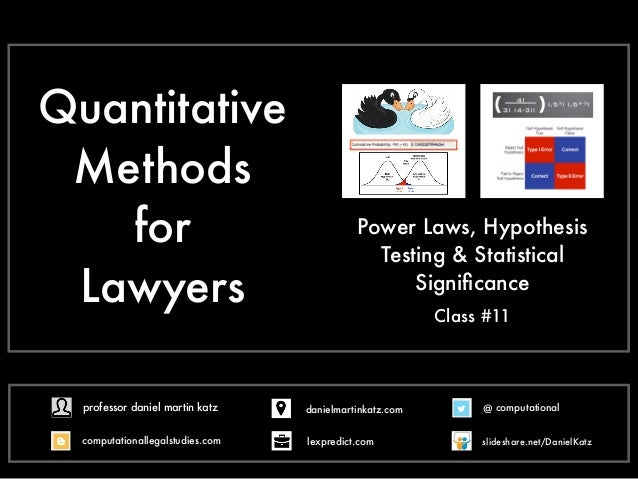 Quantitative Methods for Lawyers Power Laws, Hypothesis Testing & Statistical Significance Class #11 @ computational comput...